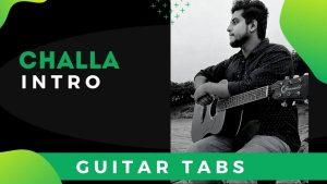 Challa Guitar intro tabs (Jab Tak Hai Jaan)