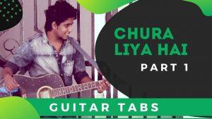 Chura Liya Hai Guitar Tabs