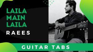 Laila Main Laila Guitar Tabs For Beginners – Raees