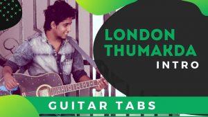 London Thumakda Guitar intro Tabs For Beginners