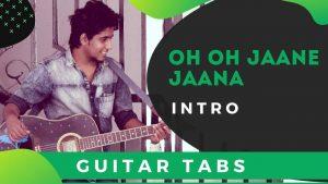 Oh Oh Jaane Jaane Guitar Intro Tabs