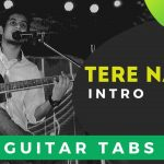 Tere Naam Guitar Intro Tabs for Beginners